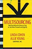 Buy Multisourcing: Moving Beyond Outsourcing to Achieve Growth And Agility from Amazon