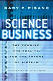 Buy Science Business: The Promise, the Reality, and the Future of Biotech from Amazon
