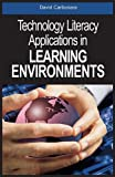 Book cover: technology literacy applications in learning environments