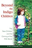 Beyond the Indigo Children book cover.