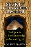Image for Secret Chamber Revisited: The Quest for the Lost Knowledge of Ancient Egypt