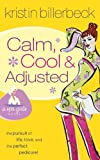 Calm, Cool & Adjusted (Spa Girls Collection)