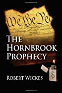 The Hornbrook Prophecy by Robert Wickes