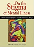 On The Stigma Of Mental Illness