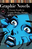 Graphic Novels: A Genre Guide