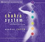 The Chakra System: A Complete Course in Self-Diagnosis and Healing Audio CD.