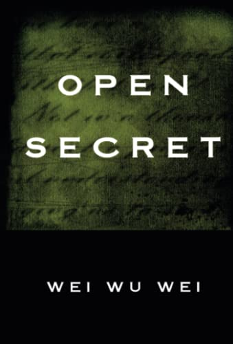 Open Secret, by Wei, Wei Wu