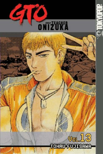 GTO: Great Teacher Onizuka Book 13 cover