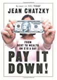 Buy Pay It Down! From Debt to Wealth on $10 a Day from Amazon