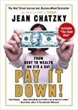 Buy Pay It Down!: From Debt to Wealth on $10 a Day from Amazon