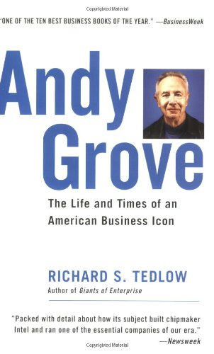 437. Andy Grove: The Life and Times of an American Business Icon