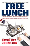 Buy Free Lunch: How the Wealthiest Americans Enrich Themselves at Government Expense from Amazon