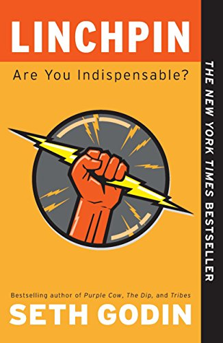 24. Linchpin: Are You Indispensable – Seth Godin; Seth Godin