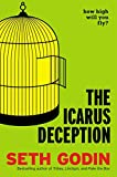 Buy The Icarus Deception: How High Will You Fly? from Amazon