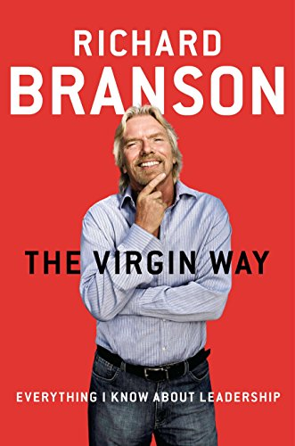 The Virgin Way; Richard Branson