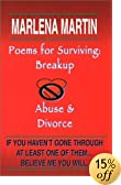 Poems For Surviving: Breakup, Abuse and Divorce