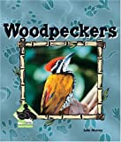Woodpeckers (Animal Kingdom)