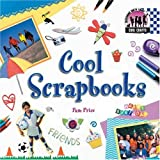Cool Scrapbooks (Cool Crafts)