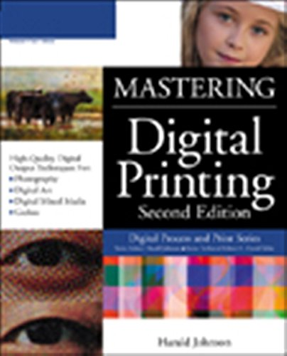 Mastering Digital Printing, Second Edition (Digital Process and Print)