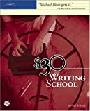 $30 Writing School by Michael Dean