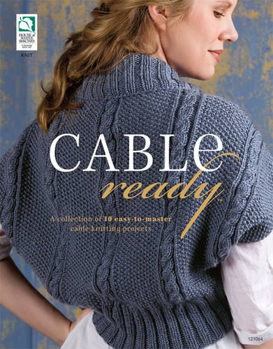 Cable Ready (Knitting)