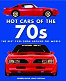 Hot Cars of the '70s: The Best Cars from Around the World