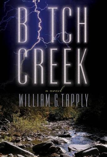 Bitch Creek: A Novel
