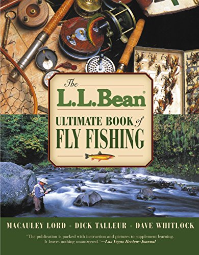 L.L. Bean Ultimate Book of Fly Fishing - Macauley Lord, Dick Talleur, Dave Whitlock