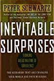 Buy Inevitable Surprises: Thinking Ahead in a Time of Turbulence from Amazon