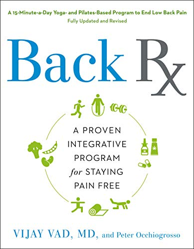PDF Back RX A 15 Minute a Day Yoga and Pilates Based Program to End Low Back Pain