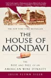 Book Cover: House of Mondavi by Julia Flynn Siler