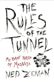 The Rules of the Tunnel