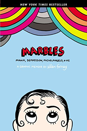 Marbles: Mania, Depression, Michelangelo, and Me cover