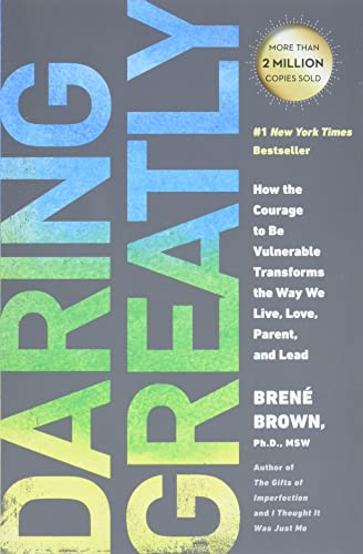 23. Daring Greatly – Brene Brown; Brene Brown