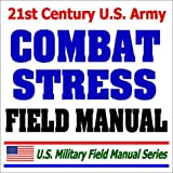 U.S. Army Combat Stress Field Manual (FM 6-22.5) - Sleep Deprivation, Suicide Prevention