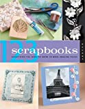 1-2-3 Scrapbooks: Everything You Need to Know to Make Amazing Pages