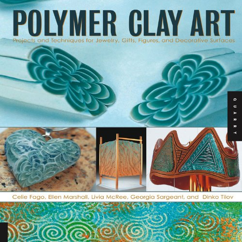 Polymer Clay Art: Projects and Techniques for Jewelry, Gifts, Figures, and Decorative Surfaces