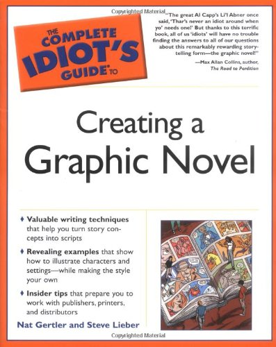 The Complete Idiots Guide to Creating a Graphic Novel cover