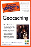  : Complete Idiot's Guide to Geocaching (The Complete Idiot's Guide)