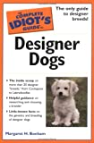 The Complete Idiot's Guide to Designer Dogs