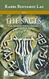 The Sages - Volume 1: The Second Temple Period