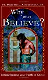 Why Do We Believe?