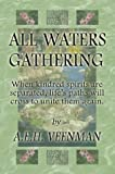 All Waters Gathering