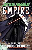 Star Wars: Empire Volume 3: The Imperial Perspective (Star Wars: Empire)