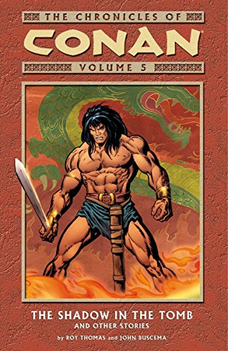 The Chronicles Of Conan Vol. 5: The Shadow In The Tomb And Other Stories Cover