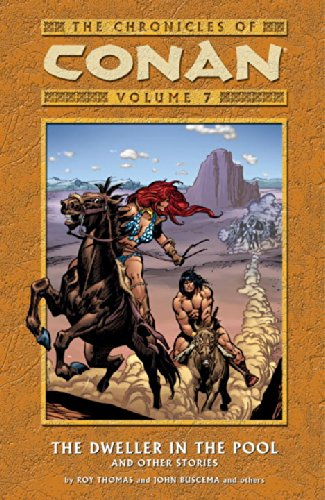 The Chronicles Of Conan Vol. 7: The Dweller In The Pool And Other Stories Cover
