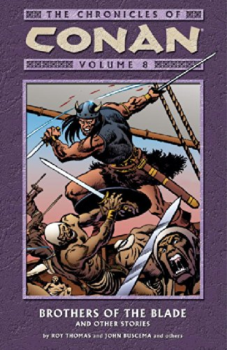 The Chronicles Of Conan Vol. 8: Brothers Of The Blade And Other Stories Cover
