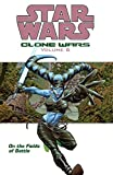 Clone Wars, Volume 6: On the Fields of Battle (Star Wars)