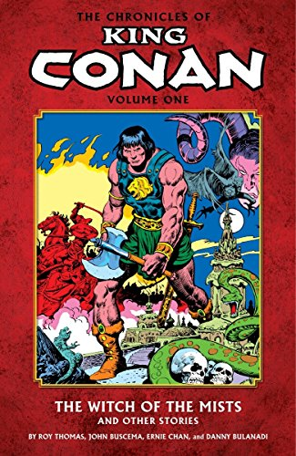 The Chronicles Of King Conan Vol. 1: The Witch Of The Mists And Other Stories Cover