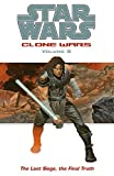 Clone Wars, Volume 8: The Last Siege, The Final Truth (Star Wars)